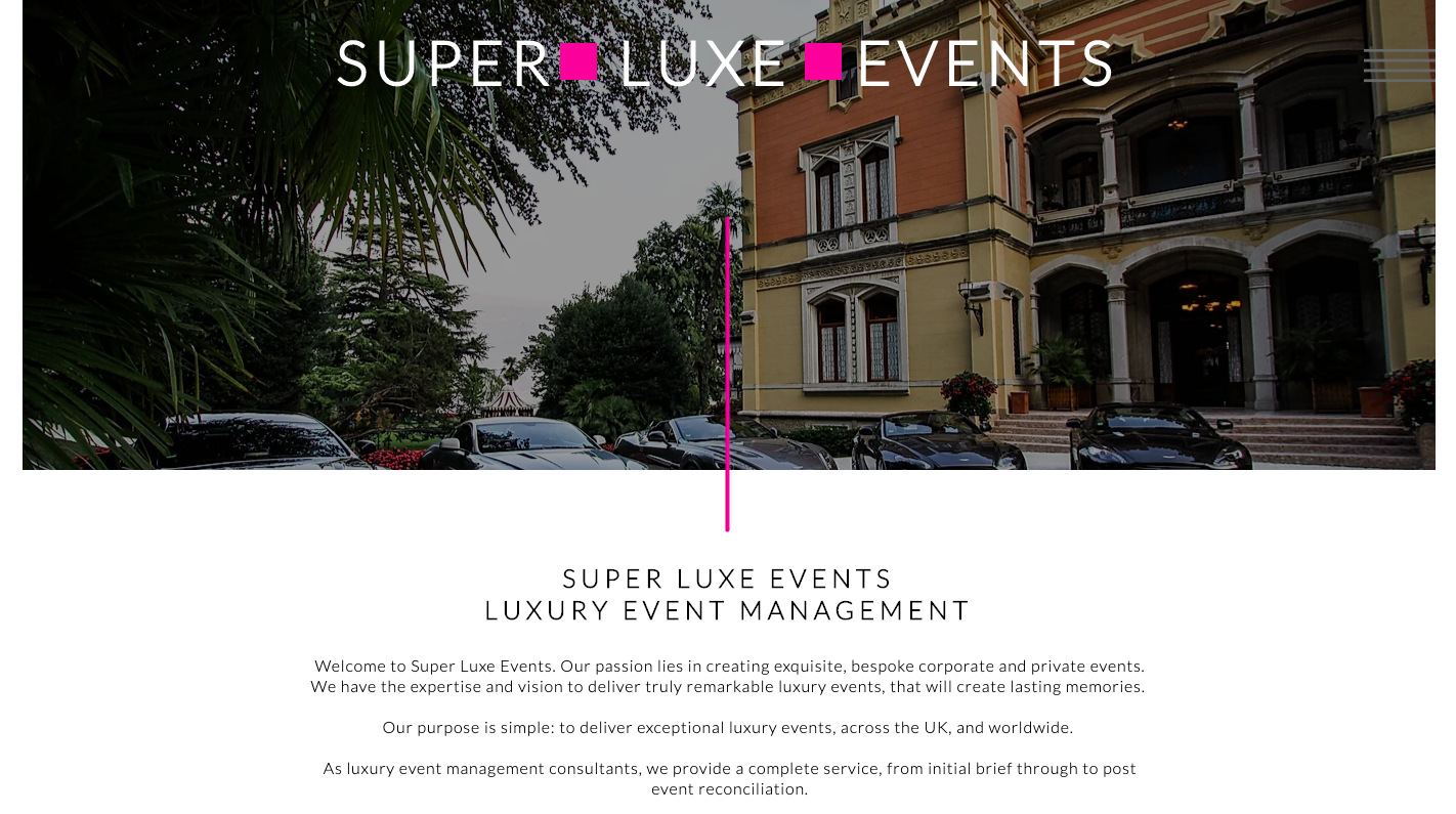 Super Luxe Events Luxury Event Management Homepage written by Becky Pink, Copywriter and Brand Storyteller